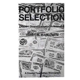 Portfólio seleção eficiente diversificação dos investimentos por Markowitz & Harry M.