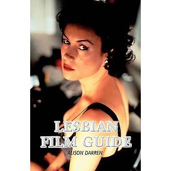 Lesbian Film Guide by Darren & Alison