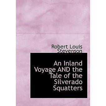 رحلة داخلية وحكاية المستقطنين سيلفرادو كبير النسخة المطبوعة بلويس ستيفنسون روبرت آند
