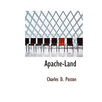 ApacheLand af Poston & Charles D.