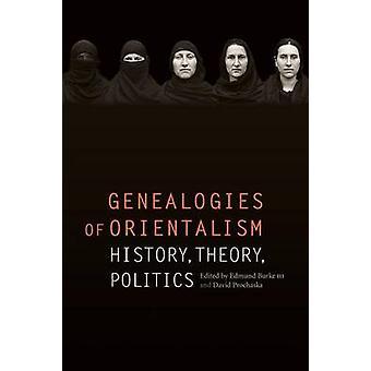 Genealogien der Orientalismus Theorie Geschichtspolitik von Burke & Edmund III