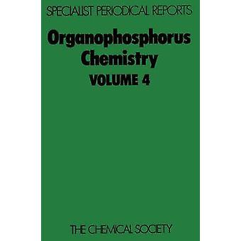 Fosfororganiska kemi volym 4 av Trippett & S