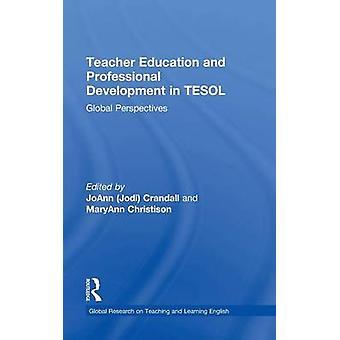 تعليم المعلمين والتنمية المهنية في TESOL المنظورات العالمية قبل كراندال جوان &
