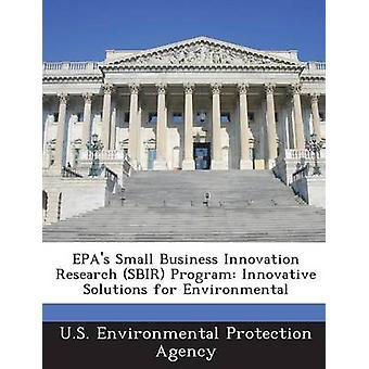Gli APE Small Business Innovation Research SBIR programmare soluzioni Innovative per ambientale dalla US Environmental Protection Agency
