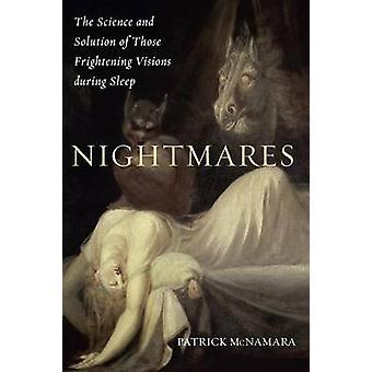 Mareridt videnskab og løsning af dem skræmmende visioner under søvn McNamara & Patrick