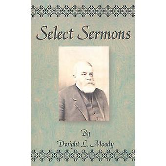Select Sermons by Moody & Dwight Lyman