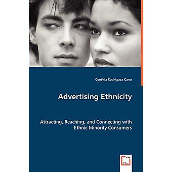 Advertising Ethnicity by Cano & Cynthia