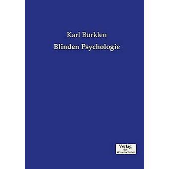 Blinden Psychologie by Brklen & Karl