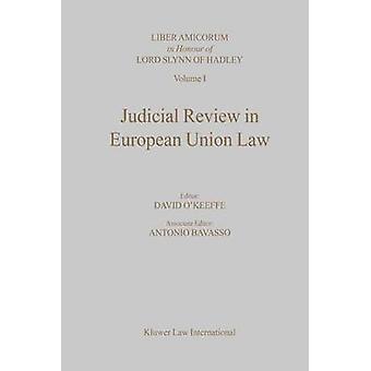 Gerichtliche Überprüfung im Unionsrecht durch OKeeffe & David