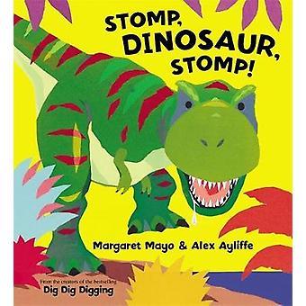 ستومب ستومب-ديناصور! قبل مارغريت مايو كلينيك-أليكس أيليفي-978140830