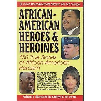 African-American Heroes and Heroines