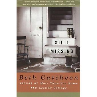 Still Missing by Gutcheon - Beth - 9780060977030 Book