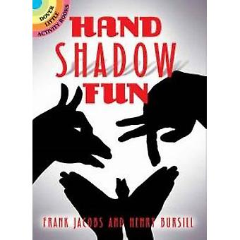 Hand Shadow Fun by Frank Jacobs - 9780486796741 Book
