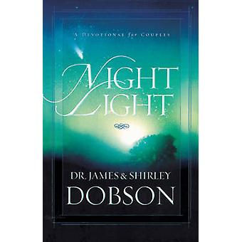 Night Light - A Devotional for Couples by James C Dobson - Shirley Dob