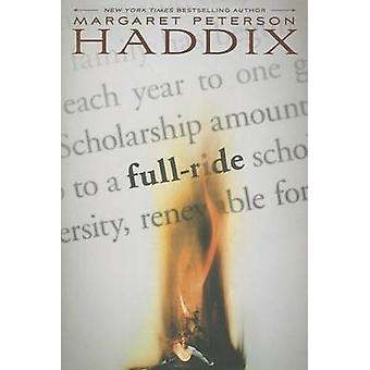 Full Ride by Margaret Peterson Haddix - 9781442442788 Book