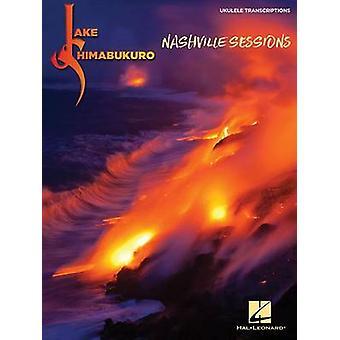 Jake Shimabukuro - Nashville Sessions - 9781495073281 Book