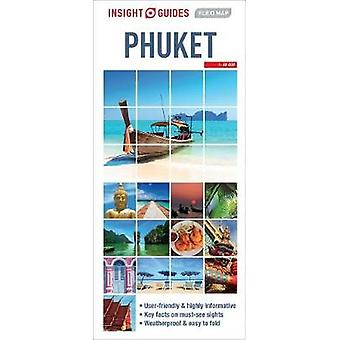 Insight Guides Flexi Map Phuket by Insight Guides Flexi Map Phuket -