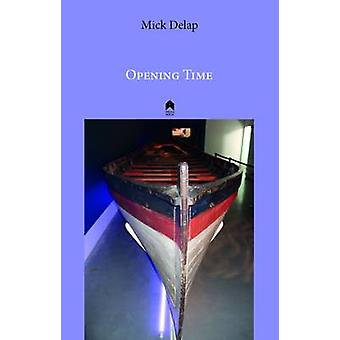 Opening Time by Mick Delap - 9781851321162 Book
