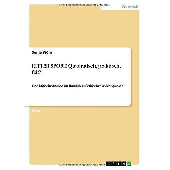 RITTER SPORT. Quadratisch - praktisch - fair? by Sonja W?hr - 9783668