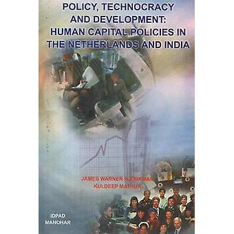 Policy - Technocracy and Development - Human Capital Policies in the N