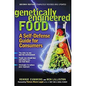 Genetisch gemodificeerd voedsel: een Zelfverdedigings gids voor consumenten