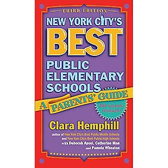 New York City's Best Public Elementary Schools: A Parent's Guide, 3rd Edition
