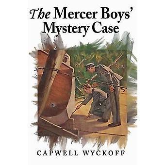 El caso de misterio de los muchachos Mercer por Wyckoff y Capwell