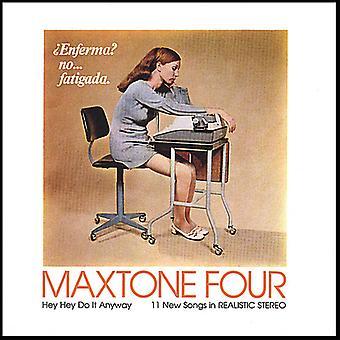 Maxtone 4 - Hey Hey lo que de todos modos [CD] USA importar