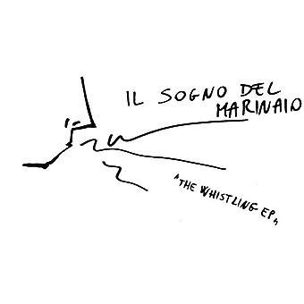 Il Sogno Del Marinaio - fløjtende E.P. [Vinyl] USA import