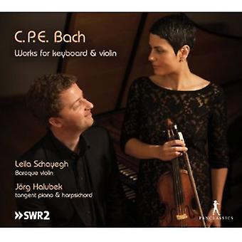 Bach, C.P.E./Schayegh/Halubek - værker for tastatur & Violin [CD] USA import