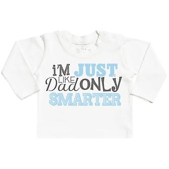 Spoilt Rotten Like Dad Only Smarter Long Sleeve Baby T-Shirt Top
