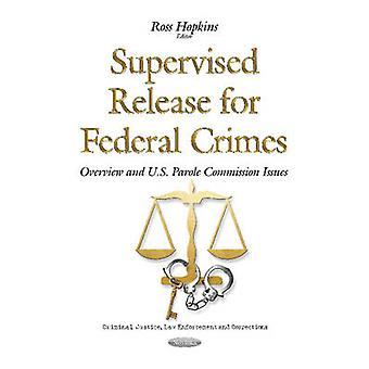 Supervised Release for Federal Crimes by Ross Hopkins