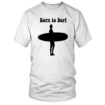 Born To Surf Surfer Mens T Shirt