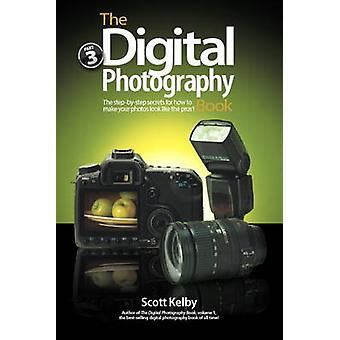 The Digital Photography Book - Part 3 by Scott Kelby - 9780321617651 B
