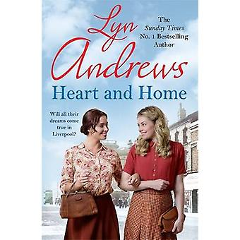 Heart and Home by Lyn Andrews - 9780755399789 Book