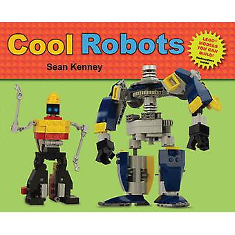 Cool Robots by Sean T. Kenney - 9780805087635 Book