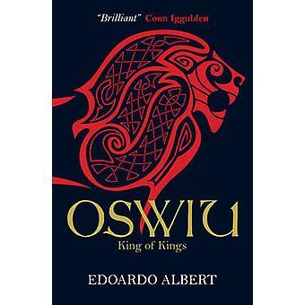 Oswiu - koning der koningen van Edoardo Albert - 9781782641186 boek