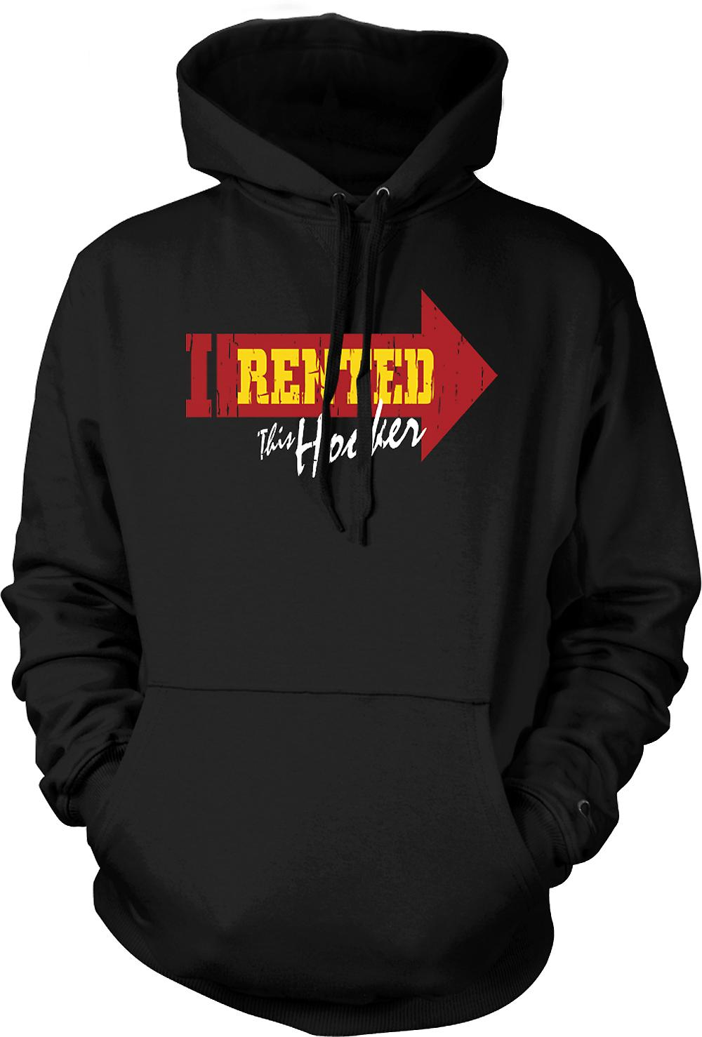 Mens Hoodie - I Rented This Hooker - Funny Joke