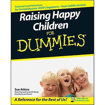 Élever des enfants heureux pour les nuls par Sue Atkins - livre 9780470059784