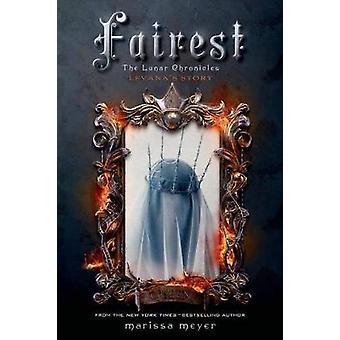 Fairest - The Lunar Chronicles - Levana's Story by Marissa Meyer - Chri