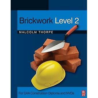 Murværket niveau 2 - For CAA konstruktion eksamensbevis og NVQ - niveau 2 af