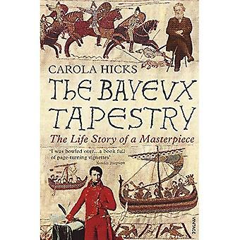 El tapiz de Bayeux: La historia de la vida de una obra maestra
