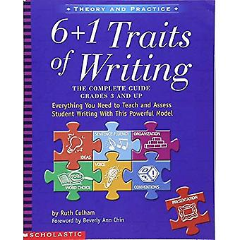 6 + 1 Traits of Writing: The Complete Guide (Theory and Practice)