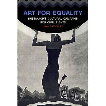 Art pour l'égalité: campagne culturelle de la NAACP pour les droits civiques (Civil Rights and the Struggle for Equality noir...