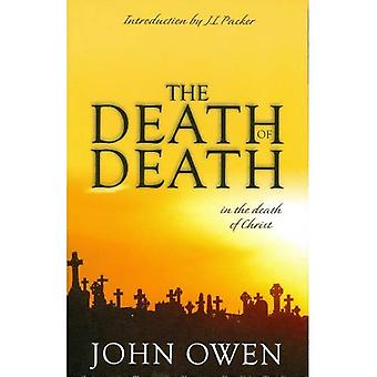 Döden av döden (skatter av John Owen för dagens läsare)