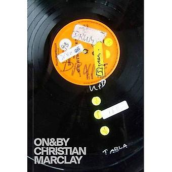 ON&BY: Christian Marclay