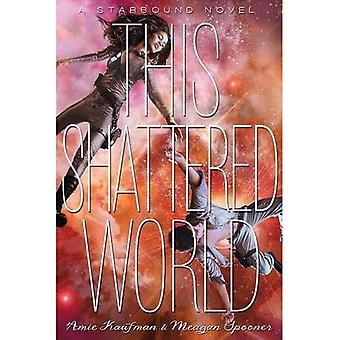 This Shattered World (Starbound)