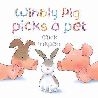 Wibbly Pig sélectionne un animal de compagnie
