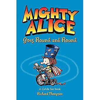 Poderoso, Alice vai redondo e redondo: livro A Cul de Sac