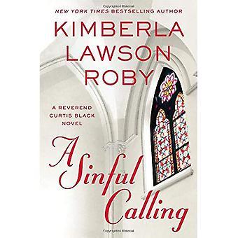 A Sinful Calling (Reverend Curtis Black Novels)